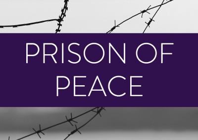 Prison of Peace